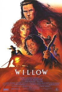 Willow, Madmartigan! High Adventure!